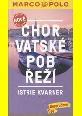 Obal knihy Chorvatské pobřeží - Istrie, Kvarner CZ
