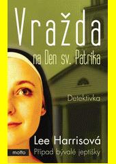 Obal knihy Vražda na Den sv. Patrika CZ