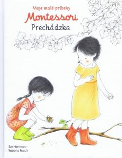 Obal knihy Moje malé príbehy Montessori - Prechádzka