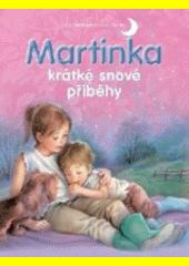 Martinka - krátké snové příběhy CZ