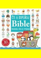 Čti a doplňuj: Bible CZ