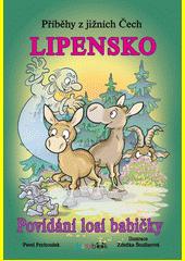 Příběhy z jižních Čech - Lipensko CZ