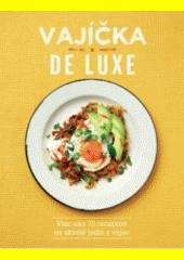 Vajíčka de luxe