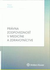 Právna zodpovednosť v medicíne a zdravotníctve