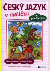 Český jazyk v malíčku pro 3. třídu CZ