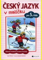 Český jazyk v malíčku pro 5. třídu CZ