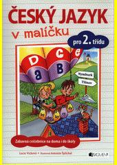 Český jazyk v malíčku pro 2. třídu CZ