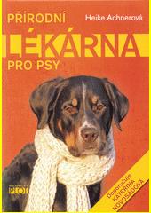Přírodní lékárna pro psy CZ