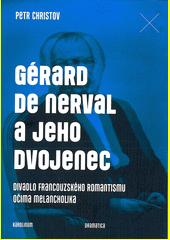 Gérard de Nerval a jeho dvojenec CZ