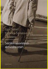 Sociální souvislosti aktivního stáří CZ
