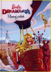 Barbie Dreamtopia: Filmový príbeh