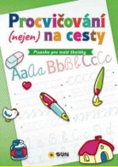 Písanka pro malé školáky CZ