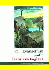 Evangelium podle Jaroslava Foglara CZ