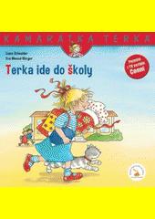 Terka ide do školy