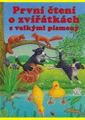 První čtení o zvířátkách s velkými písmeny CZ