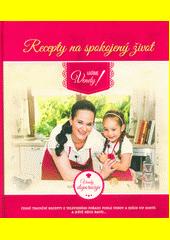 Recepty na spokojený život - Vaříme s Vendy CZ