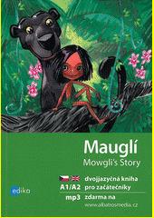 Mauglí / Mowgli's Story CZ