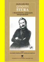 Jazykovedné dielo Ľudovíta Štúra v historických a súčasných interpretáciách