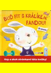 Buď fit s králíkem Fandou! CZ