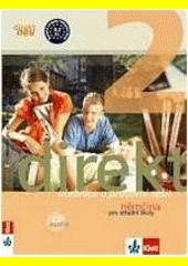 Direkt neu 2 – Učebnice s pracovním sešitem a 2CD + výtah z cvičebnice německé gramatiky CZ