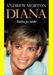 Diana - Túžba po láske