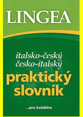 Italsko-český česko-italský praktický slovník CZ