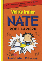 Veľký frajer Nate robí kariéru