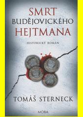 Smrt českobudějovického hejtmana CZ