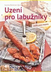 Obal knihy Uzení pro labužníky CZ