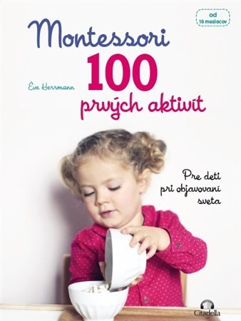 Obal knihy Montessori 100 prvých aktivít