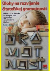 Obal knihy Úlohy na rozvíjanie čitateľskej gramotnosti žiakov 5. a 6. ročníka ZŠ