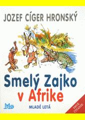 Obal knihy Smelý Zajko v Afrike