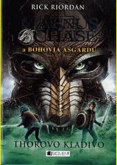 Obal knihy Magnus Chase a bohovia Asgardu: Thorovo kladivo