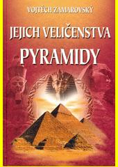 Obal knihy Jejich veličenstva pyramidy CZ