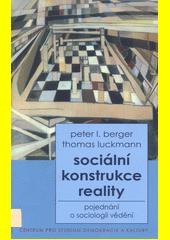 Obal knihy Sociální konstrukce reality CZ