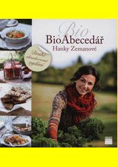 Obal knihy BioAbecedář Hanky Zemanové