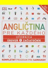 Obal knihy Angličtina pre každého - Učebnica: Úroveň 1 pre začiatočníkov