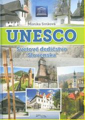 Obal knihy Unesco - Svetové dedičstvo Slovenska