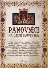 Obal knihy Panovníci na území Slovenska