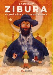 Obal knihy 40 dní pěšky do Jeruzaléma