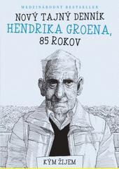 Obal knihy Nový tajný denník Hendrika Groena, 85 rokov