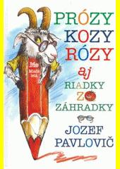 Obal knihy Prózy kozy Rózy