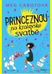Obal knihy Princeznou na královské svatbě