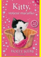 Obal knihy Kitty, utajené mačiatko
