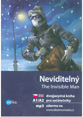 Obal knihy Neviditelný / The Invisible Man