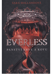 Obal knihy Everless (v českém jazyce)