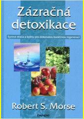 Obal knihy Zázračná detoxikace CZ