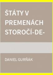 Obal knihy Štáty v premenách storočí