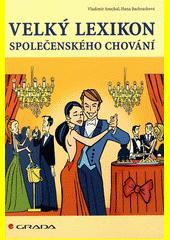 Obal knihy Velký lexikon společenského chování CZ