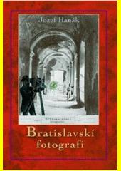 Obal knihy Bratislavskí fotografi